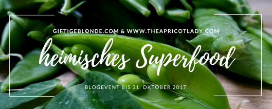 Heimisches Superfood Blogevent 2017. Superfood aus der Schweiz.